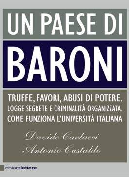 Un paese di Baroni, di Carlucci e Castaldo, in un libro che spiega come funziona l'Università italiana