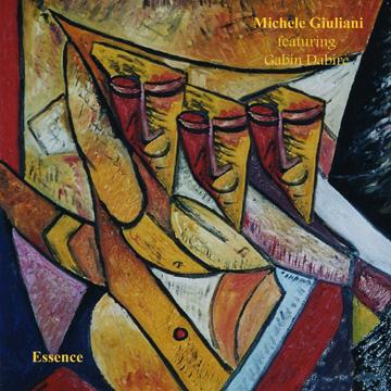 Essence, il nuovo disco di Michele Giuliani puro jazz come stile e cultura di vita