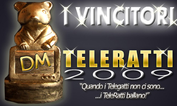 Teleratti, i peggiori programmi e i peggiori personaggi della stagione televisiva 2008/2009. Tutti i vincitori di quest'anno