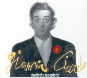 La melodia si sposa con la spontaneità, Pasticci e Magniotte, il nuovo disco di Gianni Ciardo edito dalla C&M