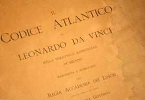 Il Codice Atlantico di Leonardo da Vinci saranno esposte integralmente, un'occasione più unica che rara