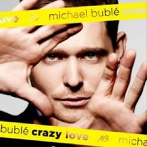 Crazy Love, il nuovo album di Michael Bublè