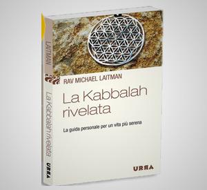 """La Kabbalah rivelata"" a gennaio una guida per apprendere la saggezza della Kabbalah"