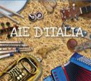 """""""Aie d'Italia"""", una raccolta musicale cantata nei dialetti di tutte le regioni d'Italia"""