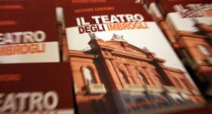 """""""Il teatro degli imbrogli"""" di Antonio Cantoro, l'apprezzabile sintesi della telenovela giudiziaria sul Teatro Petruzzelli"""