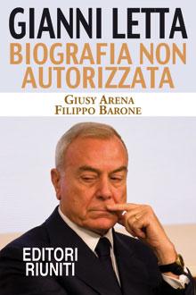 Gianni Letta - biografia non autorizzata