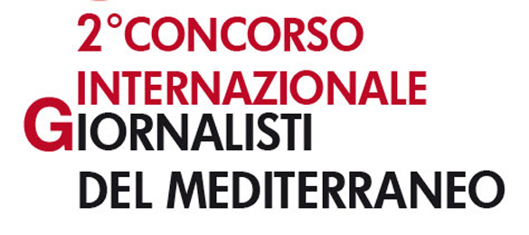 """E' partito il bando per la 2a edizione del Concorso """"Giornalisti del Mediterraneo"""""""