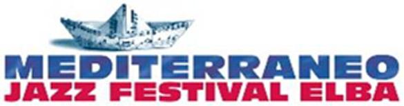 """Parte il bando del """"Mediterraneo Jazz Festival 2010"""" sull'Isola d'Elba"""