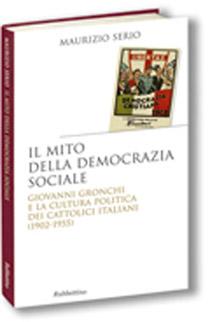 """""""Il mito della democrazia sociale"""" l'ottimo libro di Maurizio Serio (Rubettino)"""