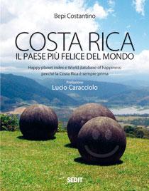 """""""Costa Rica, il Paese più felice del mondo"""""""