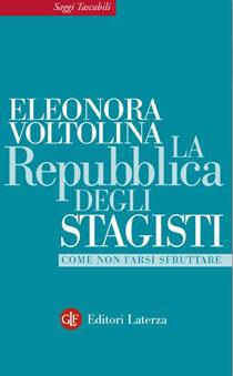 """""""La Repubblica degli stagisti"""" di Eleonora Valtolini per Editori Laterza"""