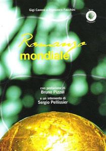 """""""Romanzo Mondiale"""" il libro di Gigi Cavone e Francesco Facchini a Bari"""