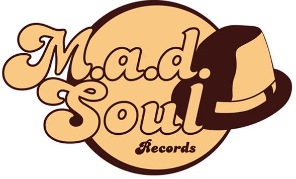 M.a.d. Soul Records: una nuova etichetta discografica con tanti novità