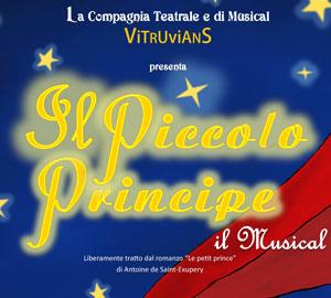 """Vitruvians presenta il 24 marzo al Royal di Bari """"Il Piccolo Principe, il Musical"""""""