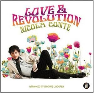 """Presentato il nuovo disco di Nicola Conte """"Love & Revolution"""""""