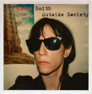 Poesia, rock e arte: Outside Society racconta Patti Smith in 18 canzoni