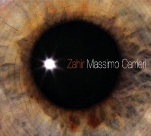 Zahir, l'ultima fatica discografica di Massimo Carrieri per Effe Music