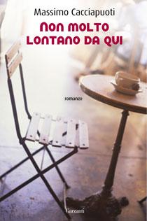 """Non molto lontano da qui, alla """"Laterza"""" di Bari il libro di Massimo Cacciapuoti"""