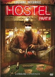 Hostel: Part III, dal 22 febbraio in dvd il film del regista Scott Spiegel