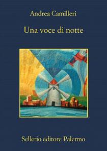 Una voce di notte, il nuovo libro di Andrea Camilleri (Sellerio)