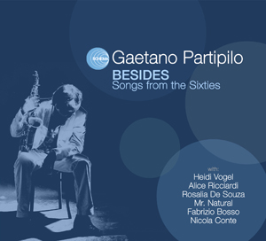 "Gaetano Partipilo presenta al Teatro Forma ""Besides. Song from the Sixsties"""