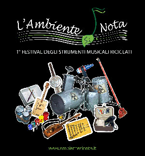 L'Ambiente SI Nota, a Roma il 1° Festival degli strumenti musicali riciclati