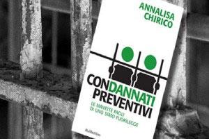 Storie di ordinaria ingiustizia, la coraggiosa fatica di Annalisa Chirico