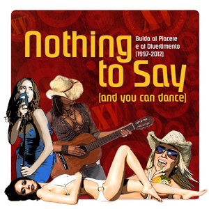 "Roberto Piccinelli scrive ""Nothing to Say (and you can dance)"""