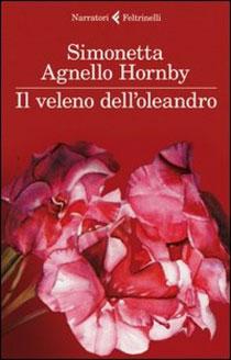 Il veleno dell'oleando, l'ultima fatica letteraria di Simonetta Agnello Hornby