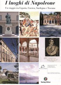 """Al Salone del Libro di Torino 2013 si presenta """"I luoghi di Napoleone: un nuovo modo di fare turismo"""""""
