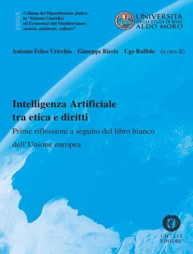 """""""Intelligenza Artificiale tra etica e diritti"""" è il titolo del libro bianco dell'Unione Europea"""