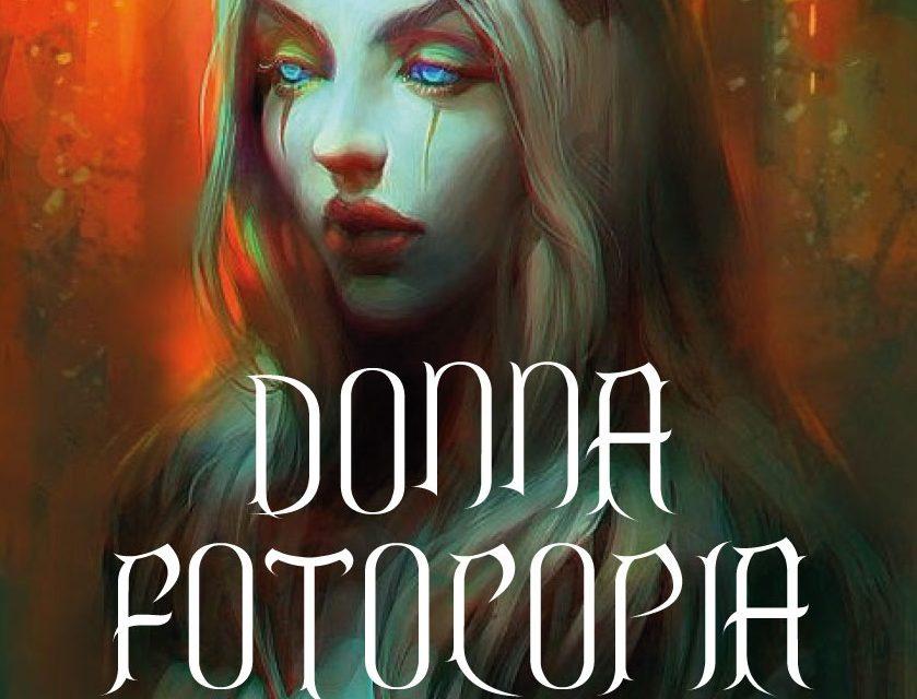 """""""Donna fotocopia"""" di Leandro Capasso è una storia di peccati e di redenzione"""