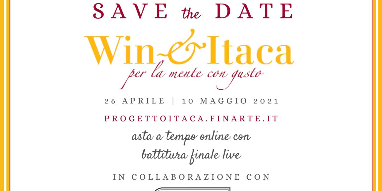 Win & Itaca, per la mente con gusto. Dal 26 aprile al 10 maggio l'asta di Progetto Itaca