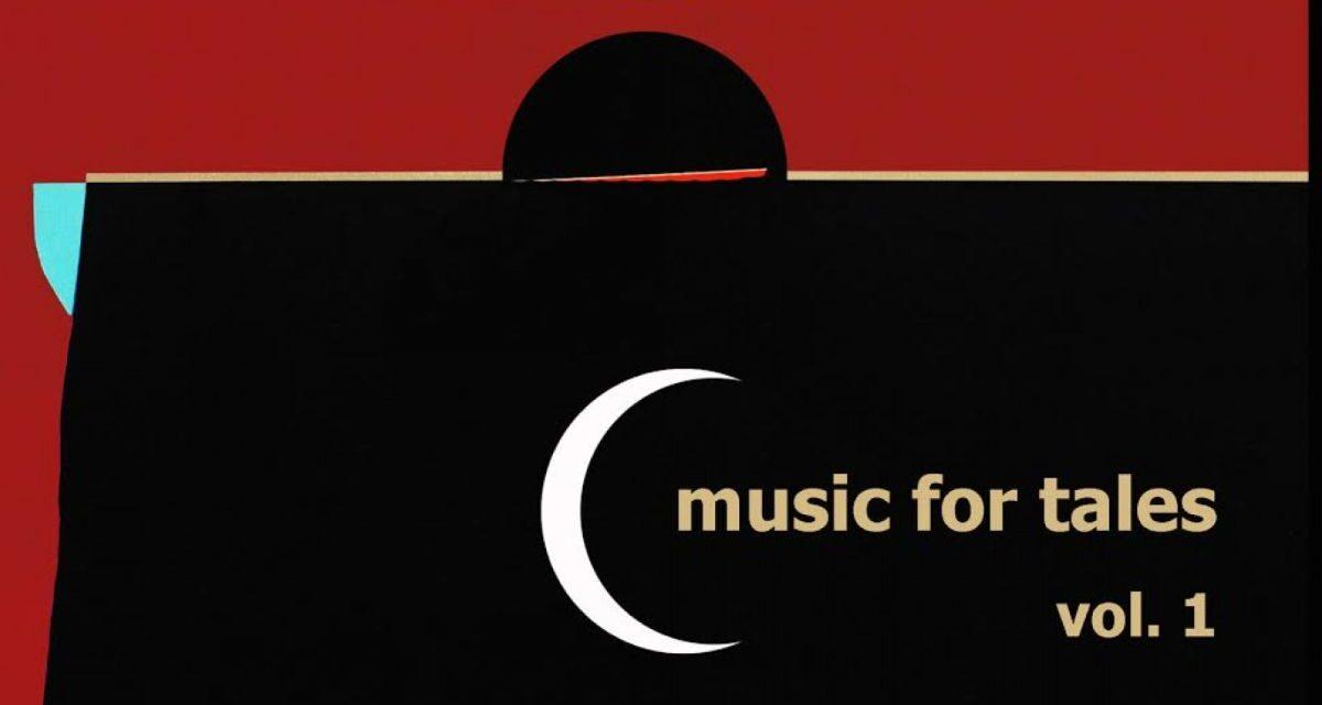 """""""MUSIC FOR TALES – VOL.1"""". ESCE IL 10 MAGGIO IL DISCO DI CESARE PASTANELLA"""