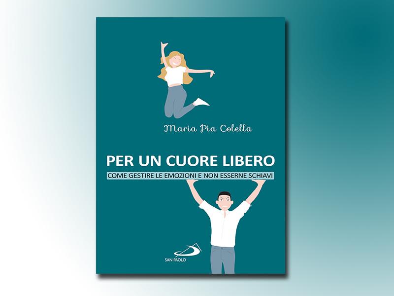 Conoscere per vivere felici. Il libro di Maria Pia Colella