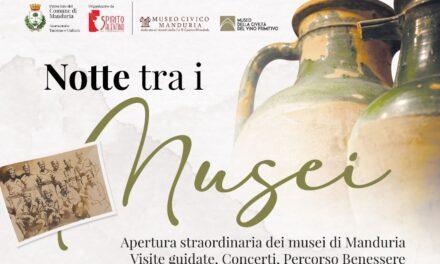 Il 7 a Manduria musica ed enograstronomia per la Notte tra i Musei
