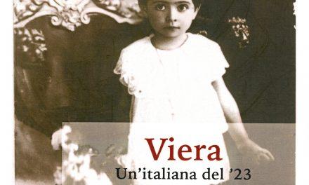 """Paola Mattioli presenta la sua opera """"Viera. Un'italiana del '23″"""