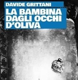 """""""La bambina dagli occhi d'oliva"""" il libro di Davide Grittani"""
