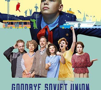 """La Recensione: """"Goodbye, Soviet Union"""" una nuova splendida ostalgia sul grande schermo"""