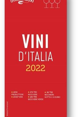 """PUBBLICATA LA NUOVA GUIDA """"VINI D'ITALIA"""" DEL GAMBERO ROSSO 2022"""